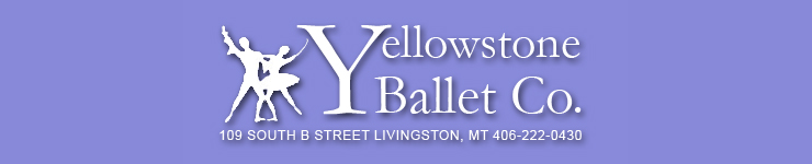 Yellowstone Ballet Company | Livingston, Montana | 406-222-0430